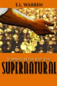 Sowing Supernatural Seed