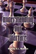 Understanding Our Warfare